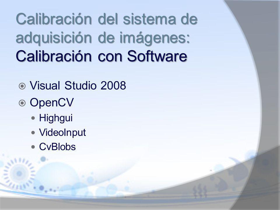 Calibración del sistema de adquisición de imágenes: Calibración con Software