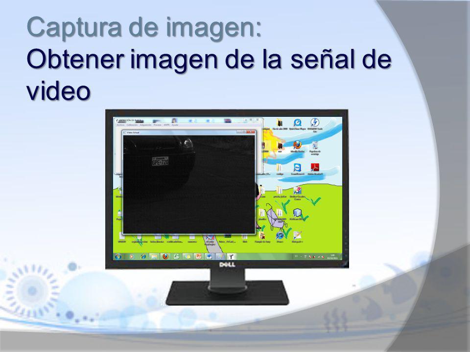Captura de imagen: Obtener imagen de la señal de video