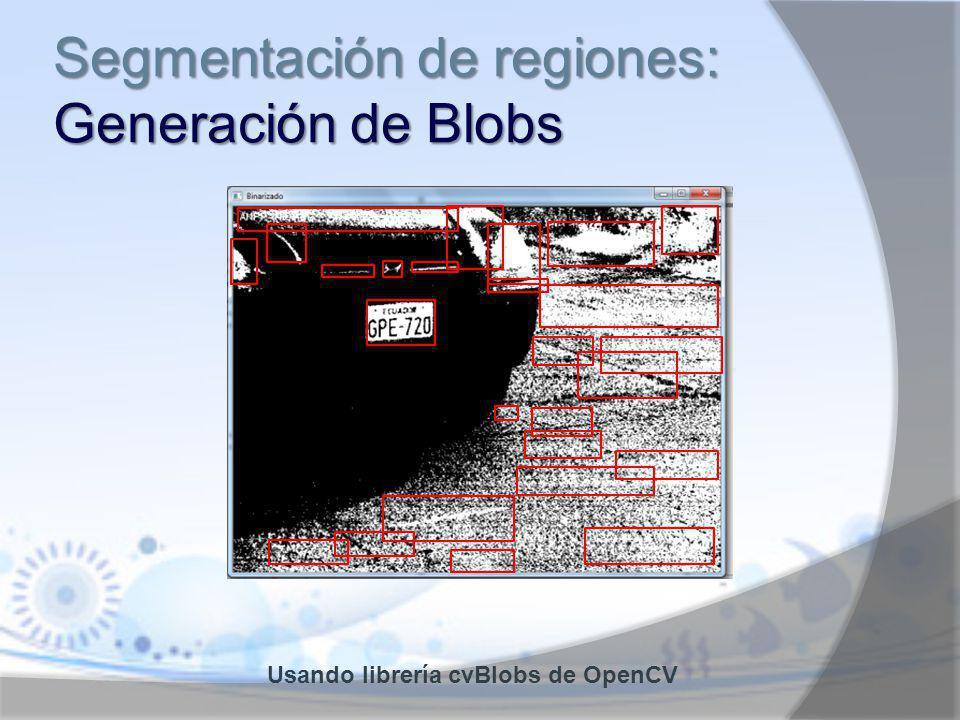 Segmentación de regiones: Generación de Blobs