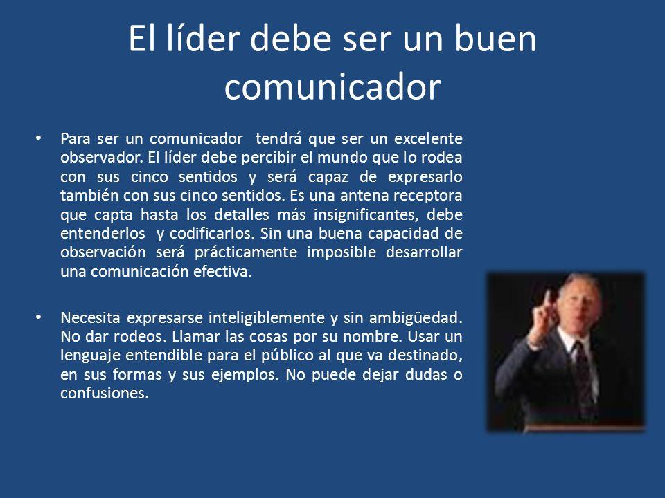 El líder debe ser un buen comunicador