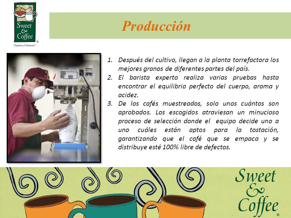 Producción Después del cultivo, llegan a la planta torrefactora los mejores granos de diferentes partes del país.