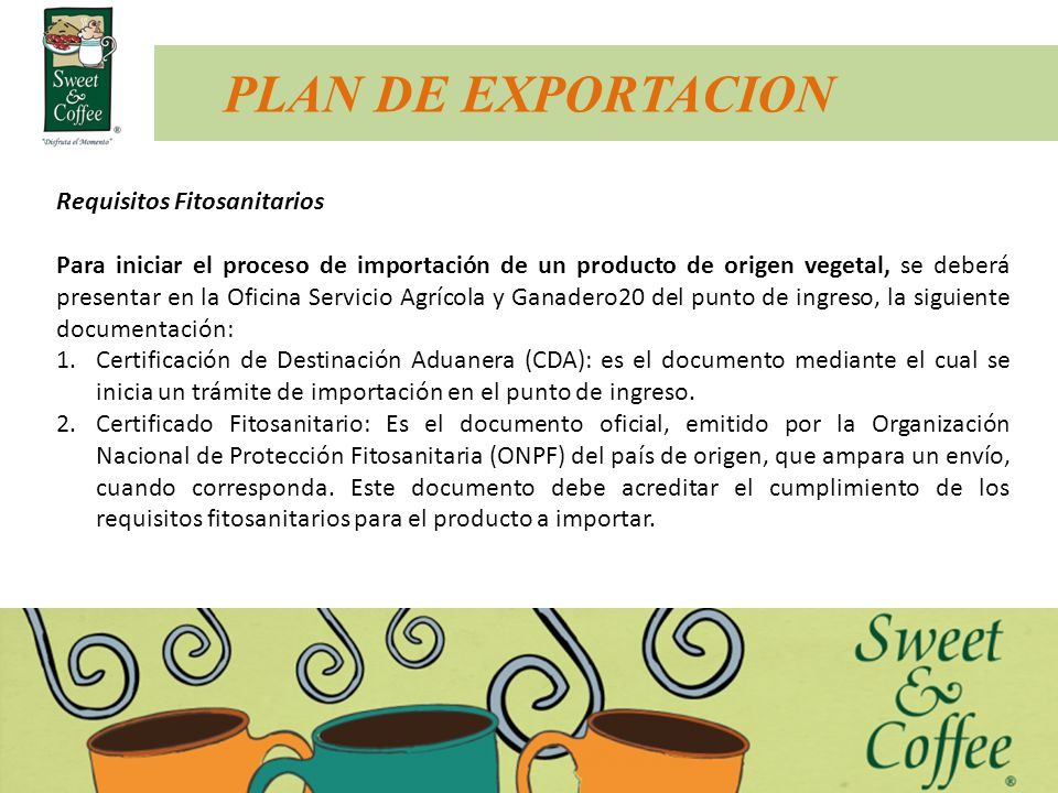 PLAN DE EXPORTACION Requisitos Fitosanitarios