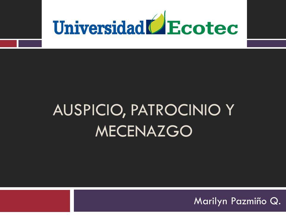 AUSPICIO, PATROCINIO Y MECENAZGO