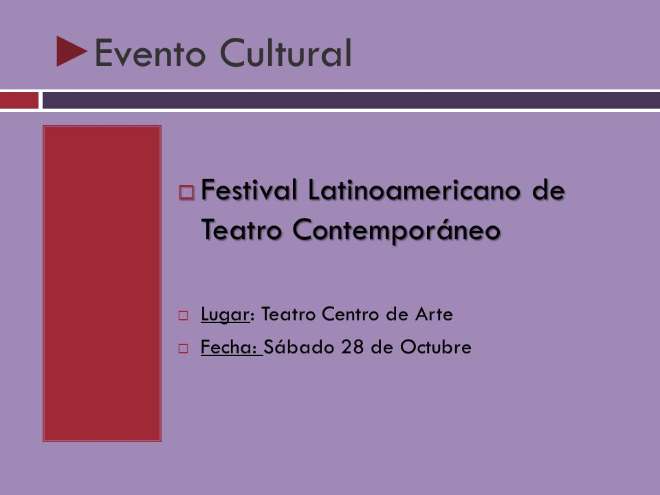 Evento Cultural Festival Latinoamericano de Teatro Contemporáneo