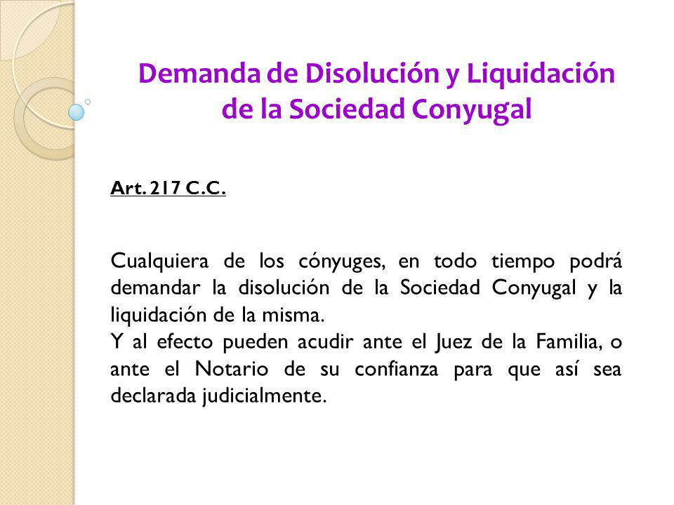 Demanda de Disolución y Liquidación de la Sociedad Conyugal