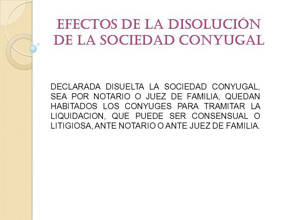Efectos de la Disolución de la Sociedad conyugal