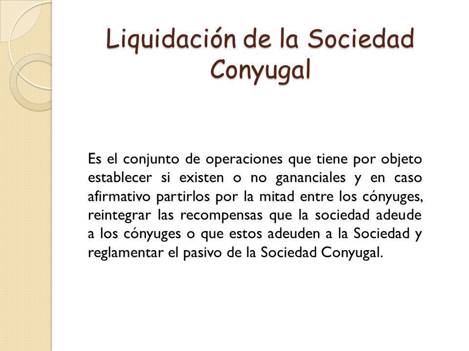 Liquidación de la Sociedad Conyugal