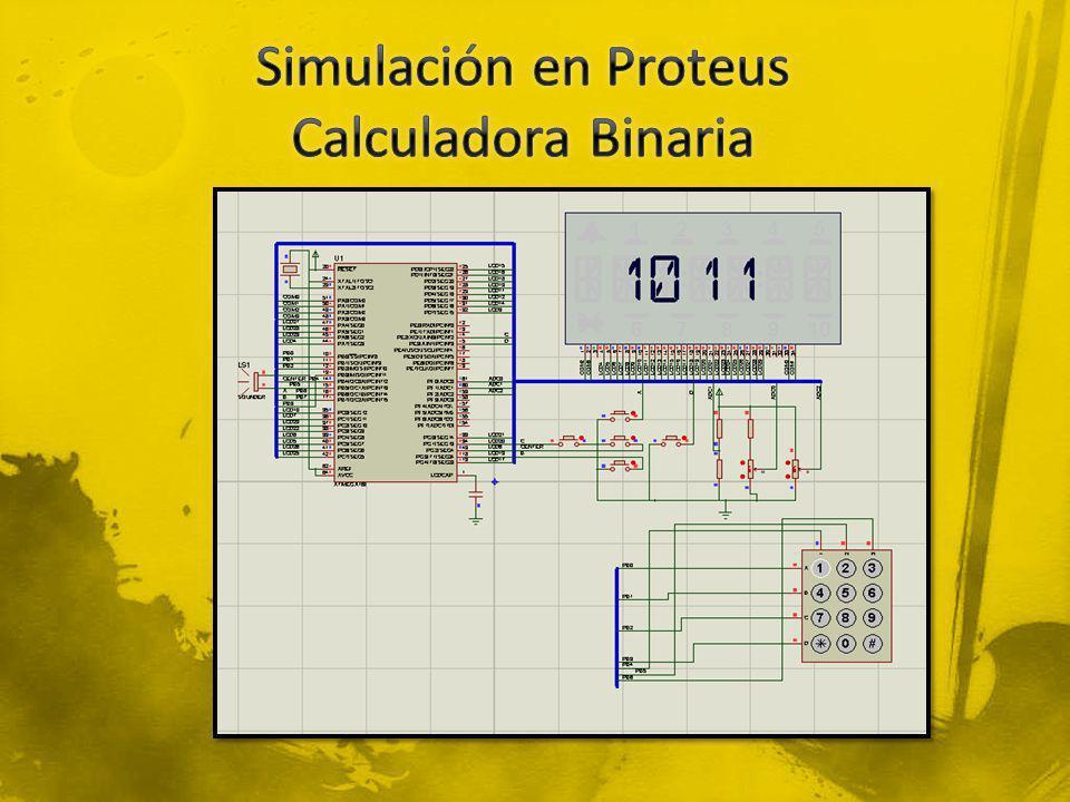 Simulación en Proteus Calculadora Binaria