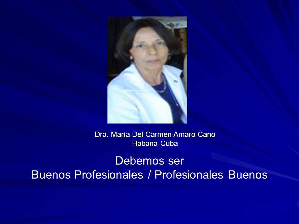 Buenos Profesionales / Profesionales Buenos