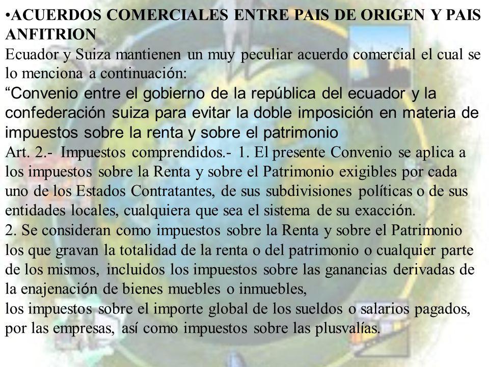 ACUERDOS COMERCIALES ENTRE PAIS DE ORIGEN Y PAIS ANFITRION