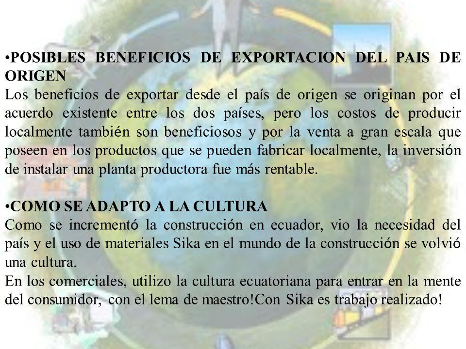 POSIBLES BENEFICIOS DE EXPORTACION DEL PAIS DE ORIGEN