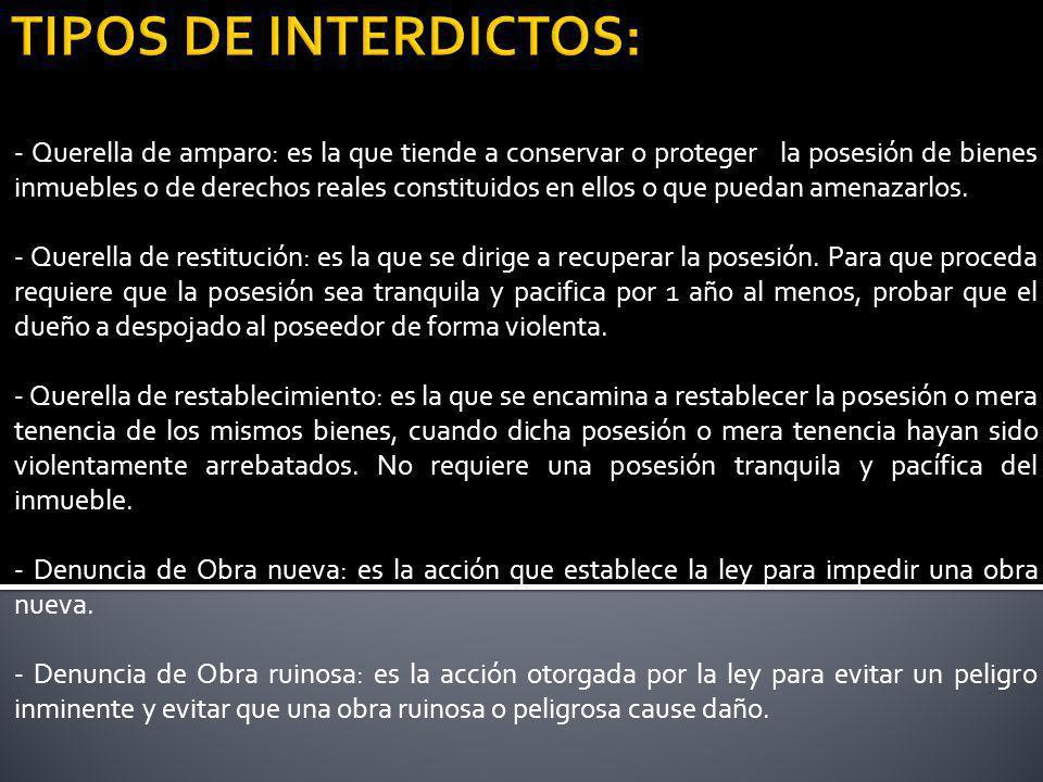 TIPOS DE INTERDICTOS: