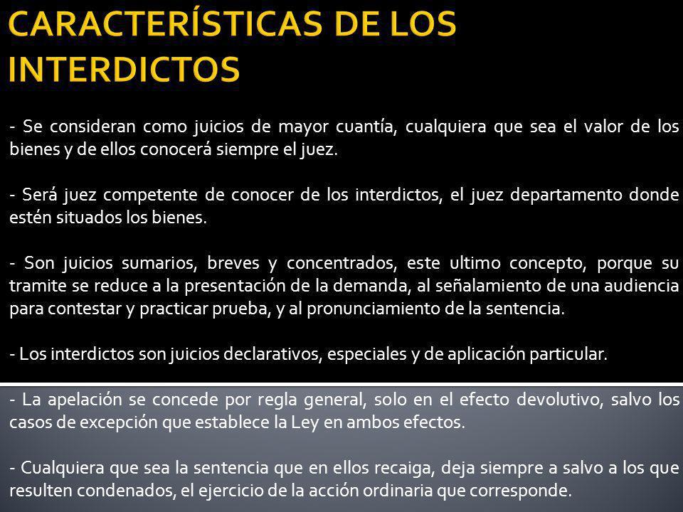 CARACTERÍSTICAS DE LOS INTERDICTOS