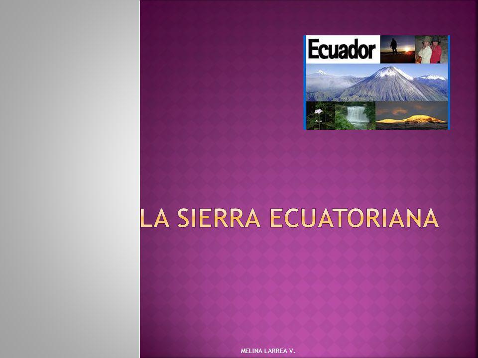 EXÁMEN II PARCIAL LA SIERRA ECUATORIANA MELINA LARREA V.