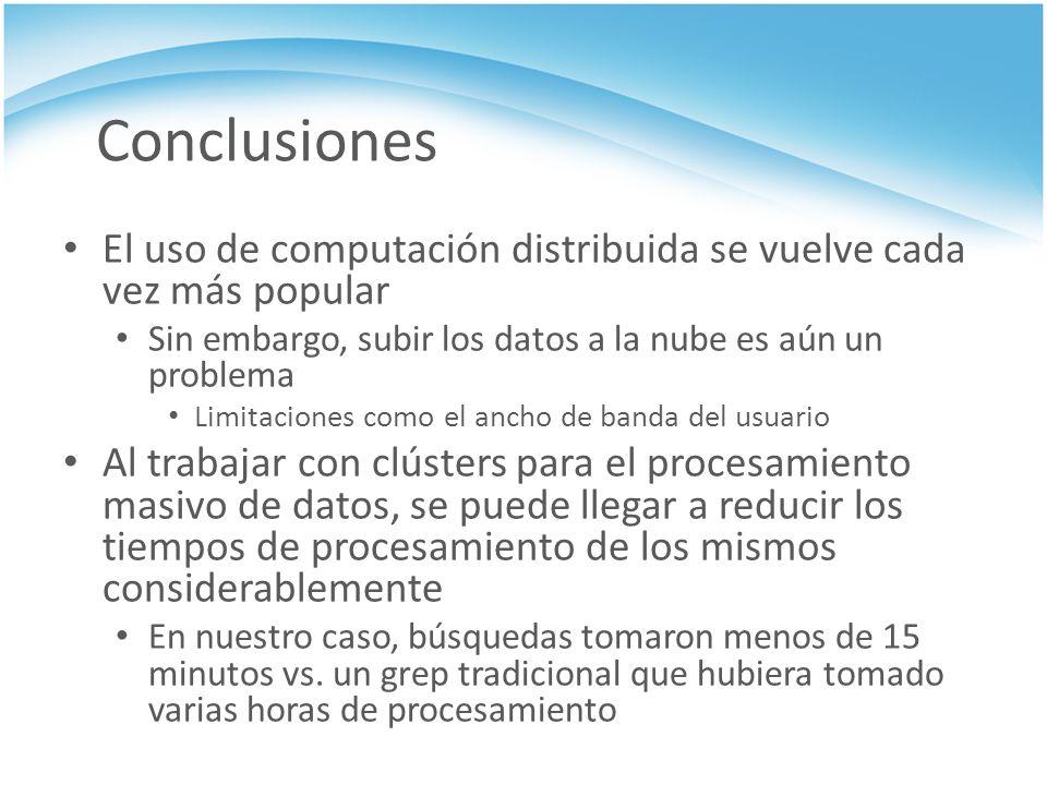 Conclusiones El uso de computación distribuida se vuelve cada vez más popular. Sin embargo, subir los datos a la nube es aún un problema.