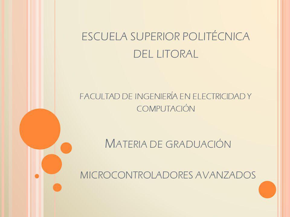 Materia de graduación microcontroladores avanzados
