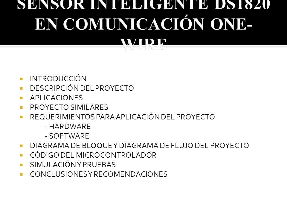 SENSOR INTELIGENTE DS1820 EN COMUNICACIÓN ONE-WIRE