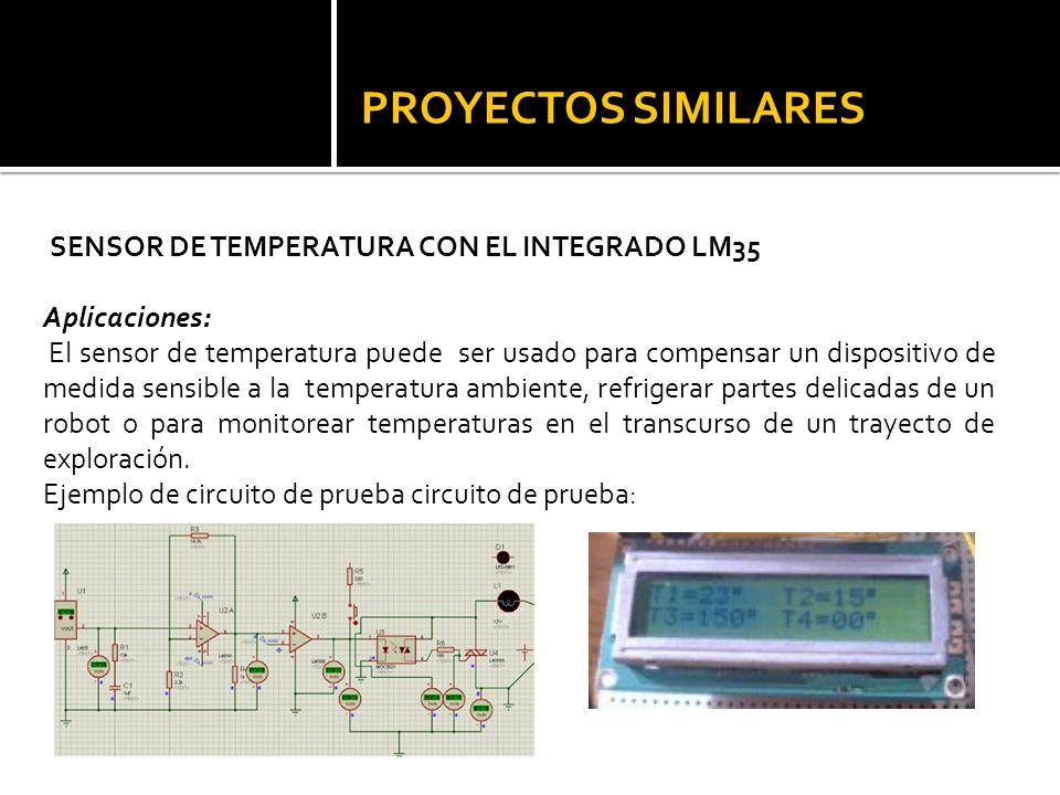 PROYECTOS SIMILARES SENSOR DE TEMPERATURA CON EL INTEGRADO LM35