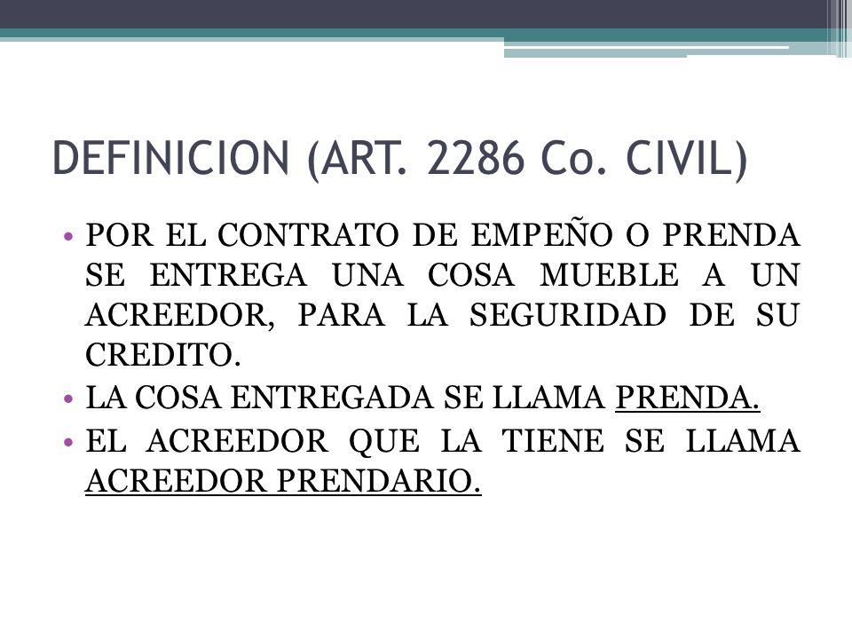 DEFINICION (ART. 2286 Co. CIVIL)
