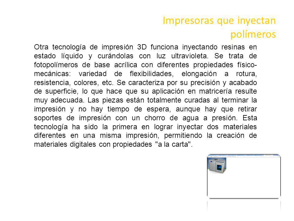 Impresoras que inyectan polímeros