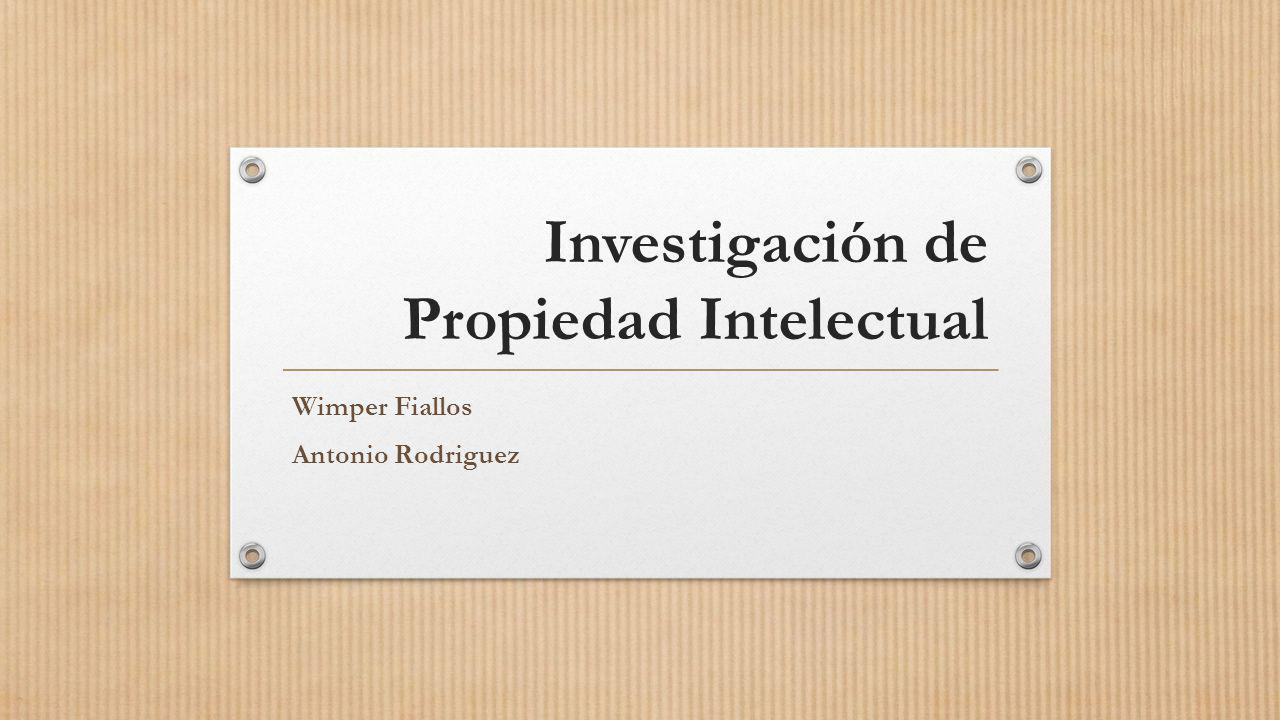 Investigación de Propiedad Intelectual
