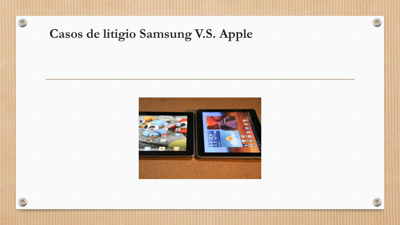 Casos de litigio Samsung V.S. Apple