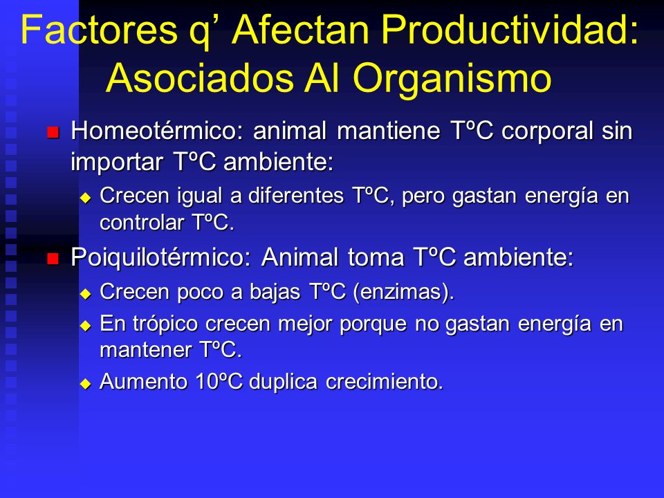 Factores q' Afectan Productividad: Asociados Al Organismo