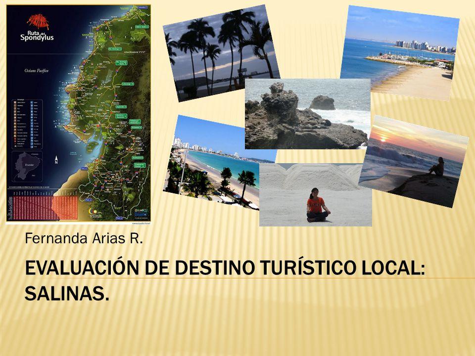 EVALUACIÓN DE DESTINO TURÍSTICO LOCAL: SALINAS.