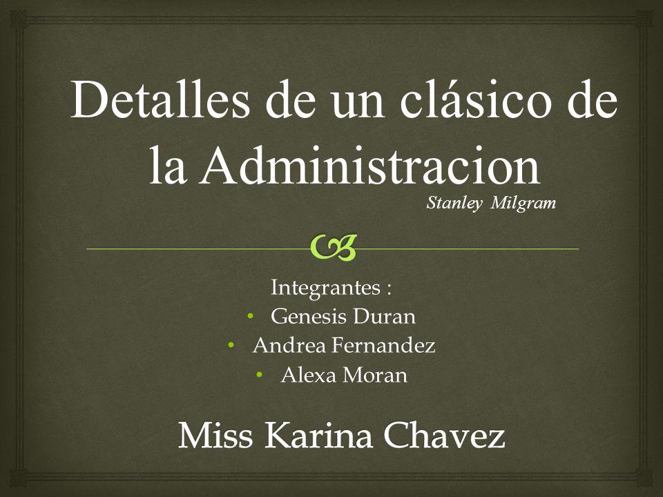 Integrantes : Genesis Duran Andrea Fernandez Alexa Moran