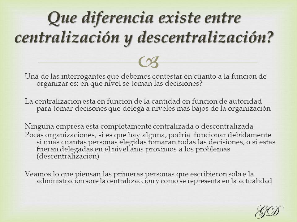 Que diferencia existe entre centralización y descentralización