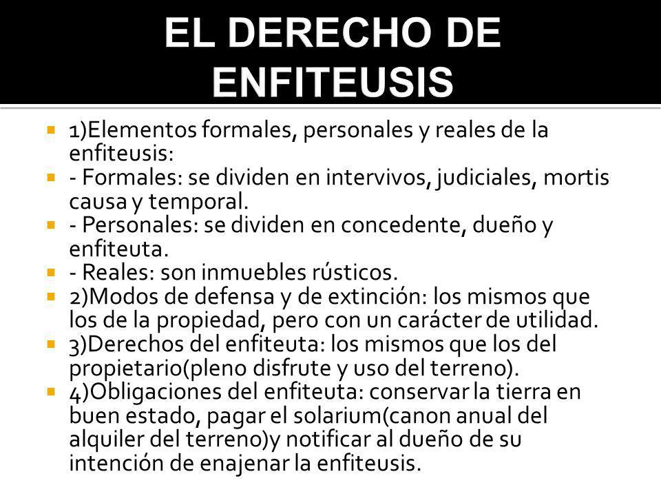 EL DERECHO DE ENFITEUSIS