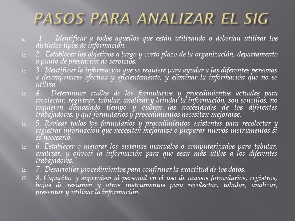 PASOS PARA ANALIZAR EL SIG