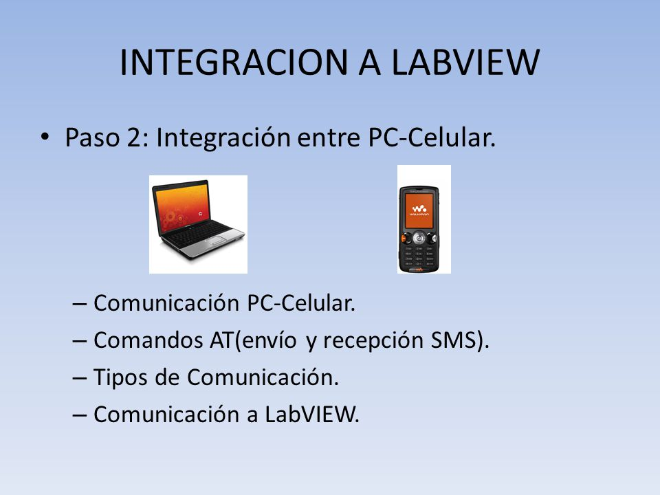 INTEGRACION A LABVIEW Paso 2: Integración entre PC-Celular.