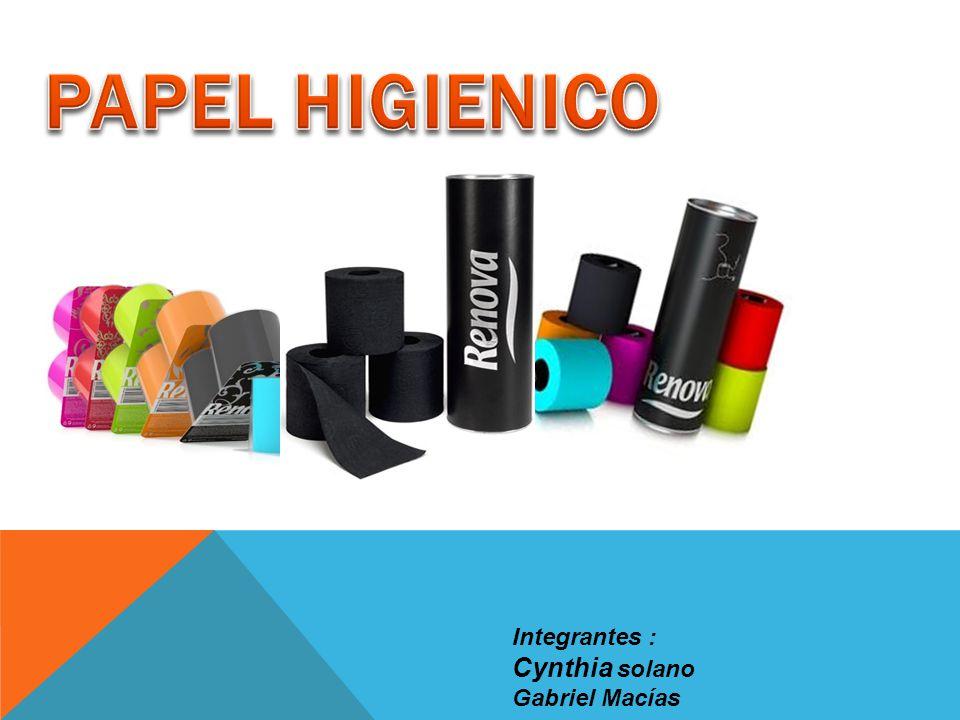 PAPEL HIGIENICO Integrantes : Cynthia solano Gabriel Macías