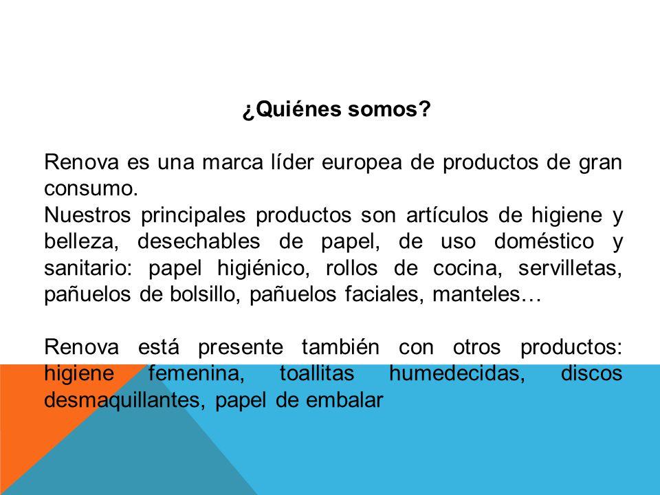 ¿Quiénes somos Renova es una marca líder europea de productos de gran consumo.