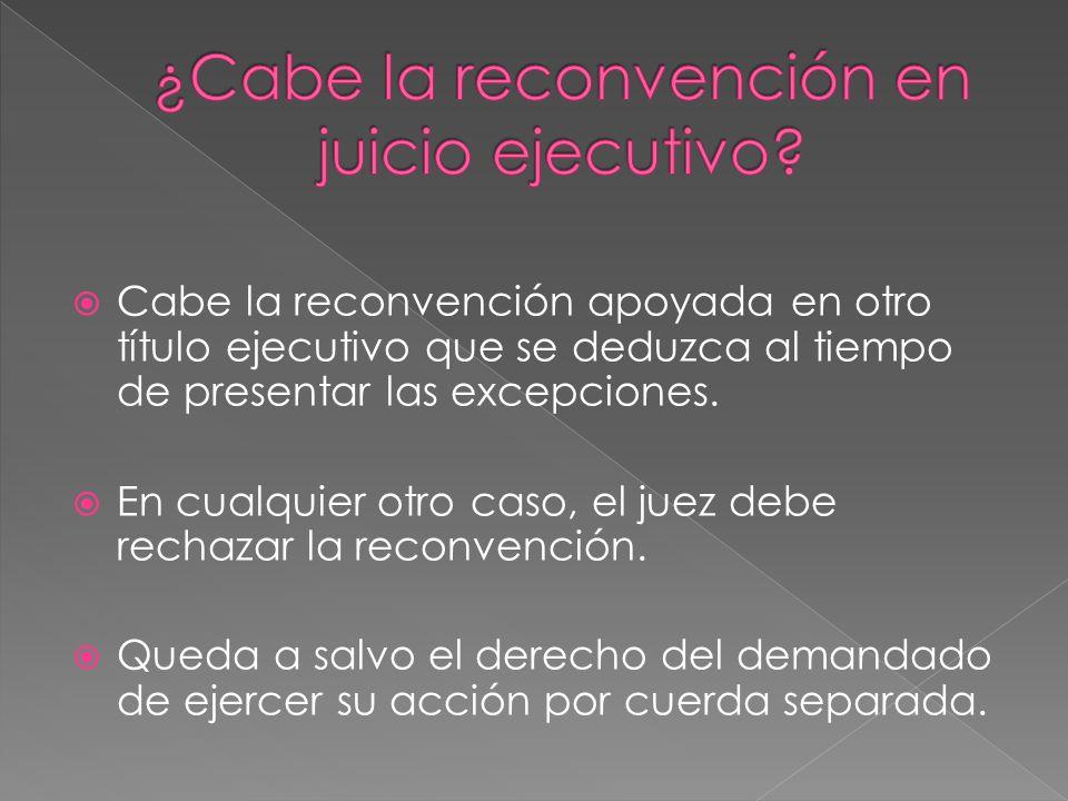 ¿Cabe la reconvención en juicio ejecutivo