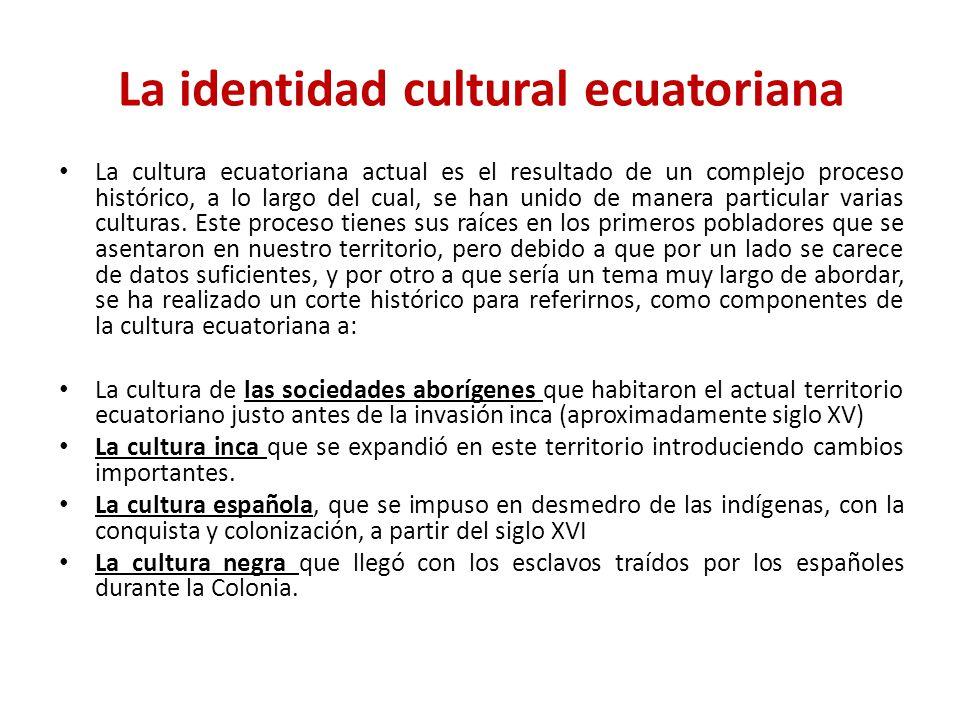 La identidad cultural ecuatoriana