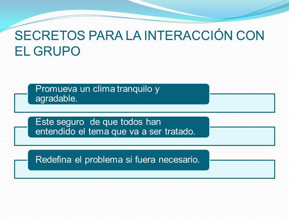 SECRETOS PARA LA INTERACCIÓN CON EL GRUPO