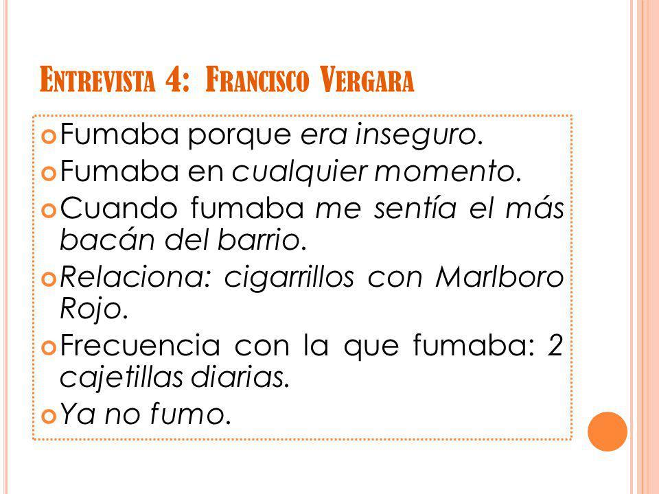 Entrevista 4: Francisco Vergara