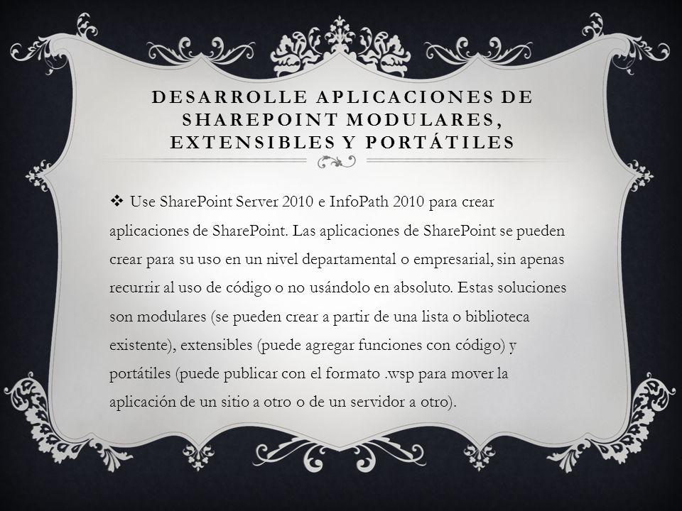 Desarrolle aplicaciones de SharePoint modulares, extensibles y portátiles