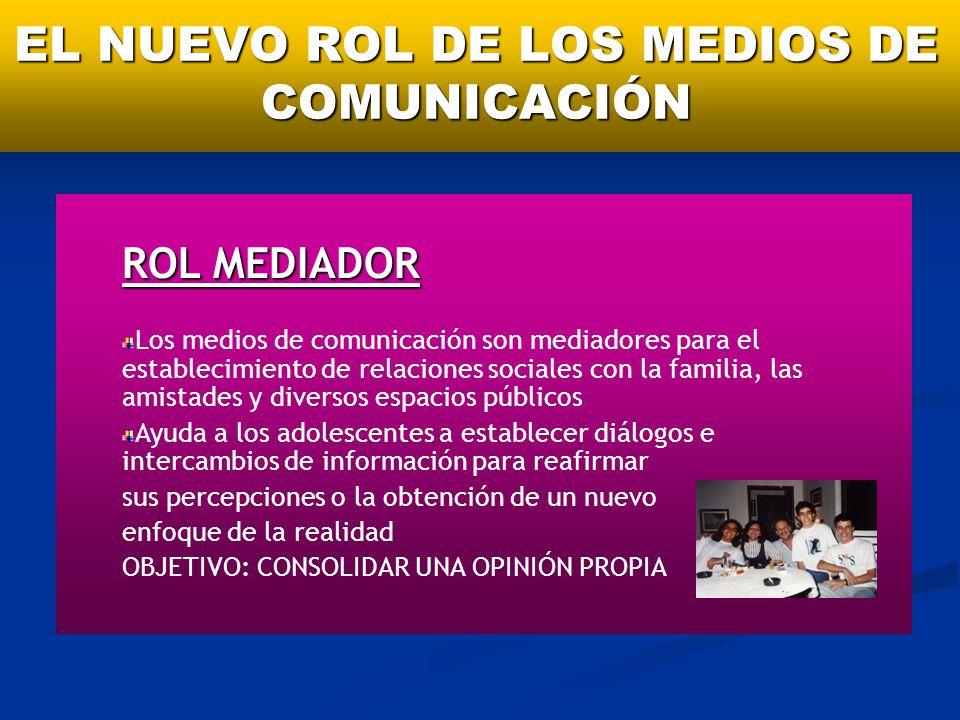 EL NUEVO ROL DE LOS MEDIOS DE COMUNICACIÓN
