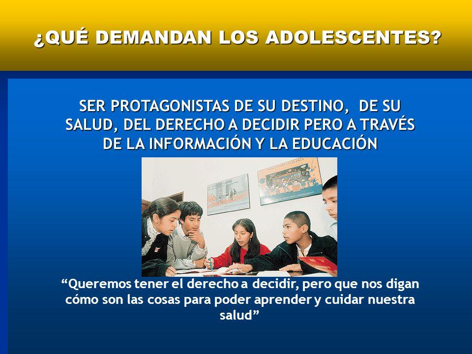 ¿QUÉ DEMANDAN LOS ADOLESCENTES