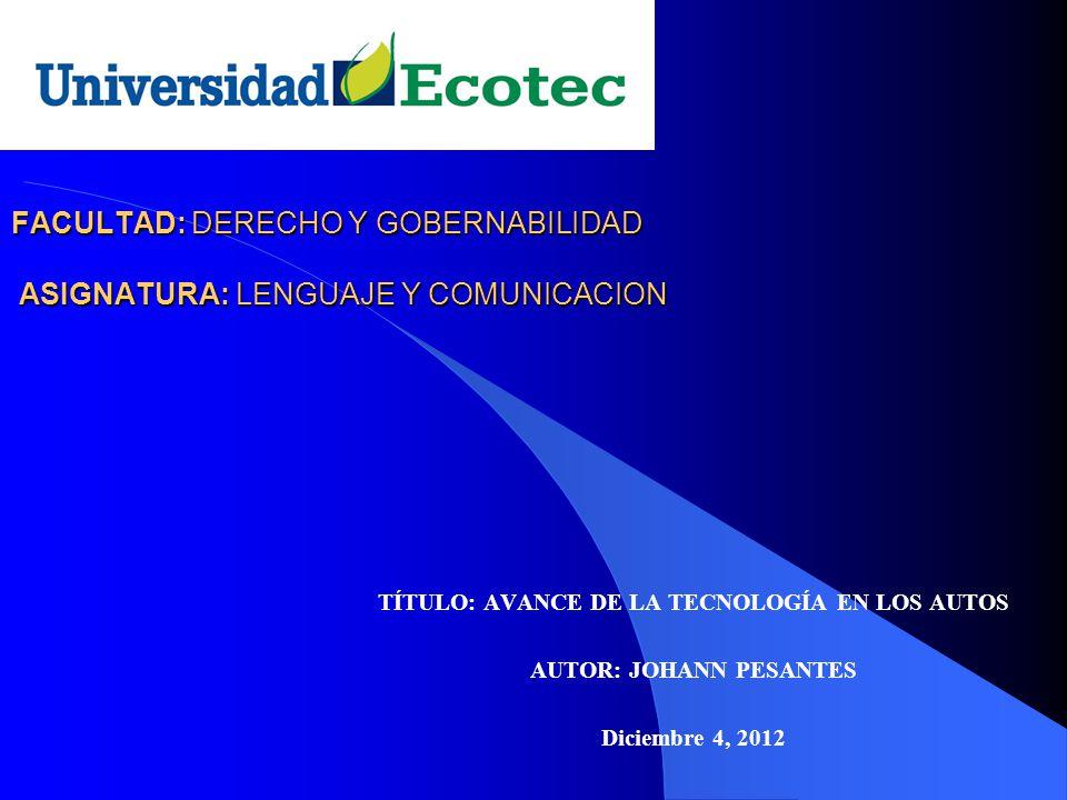 FACULTAD: DERECHO Y GOBERNABILIDAD ASIGNATURA: LENGUAJE Y COMUNICACION