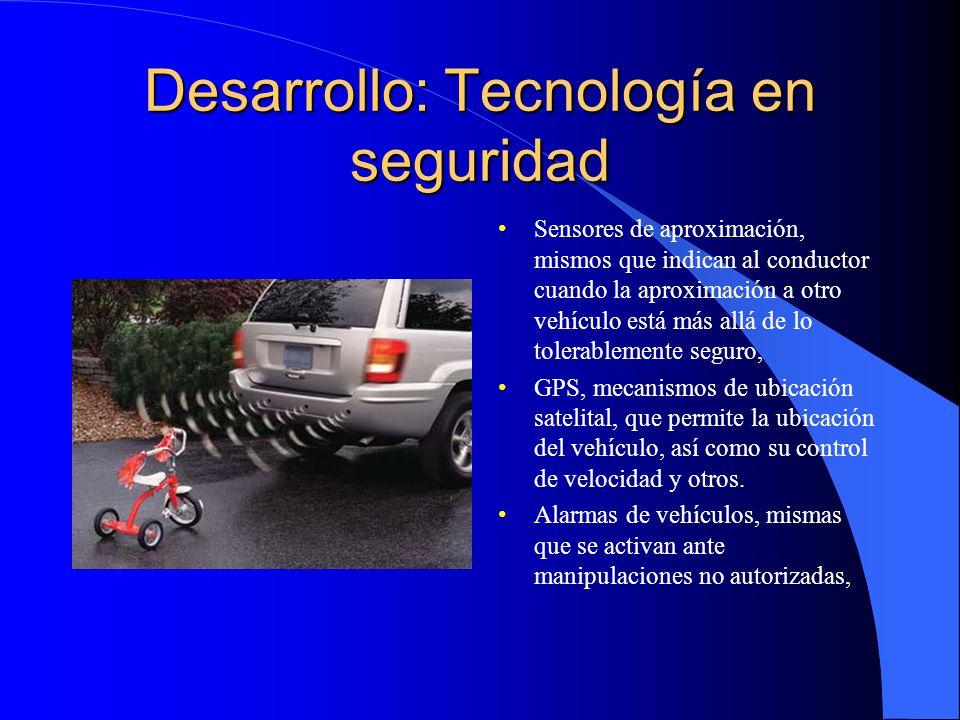 Desarrollo: Tecnología en seguridad