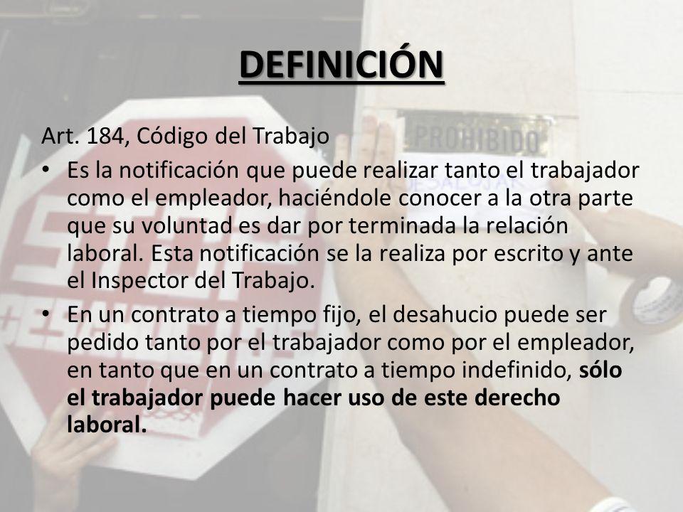 DEFINICIÓN Art. 184, Código del Trabajo