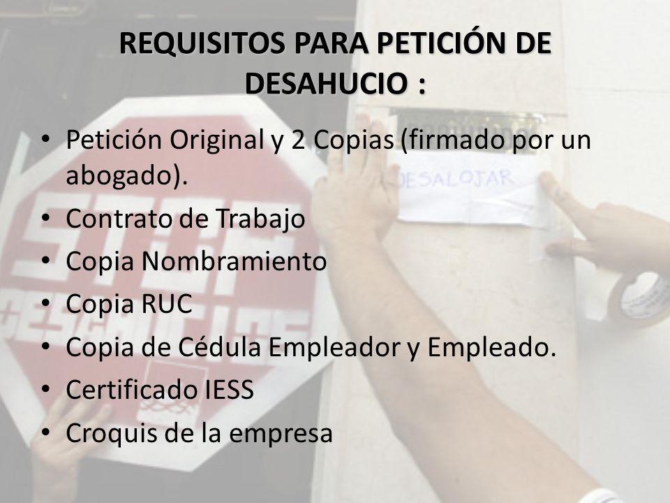 REQUISITOS PARA PETICIÓN DE DESAHUCIO :