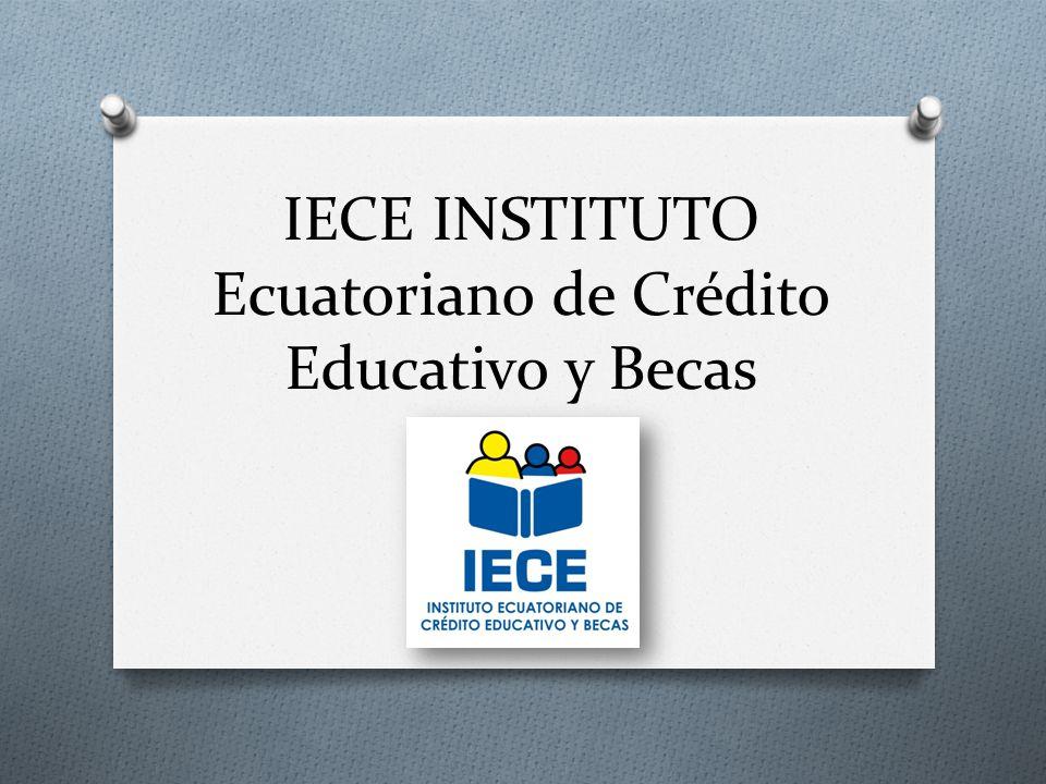 IECE INSTITUTO Ecuatoriano de Crédito Educativo y Becas