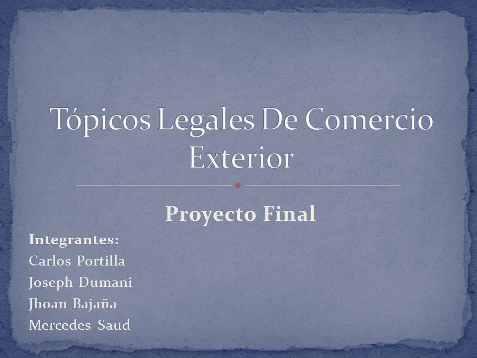 Tópicos Legales De Comercio Exterior