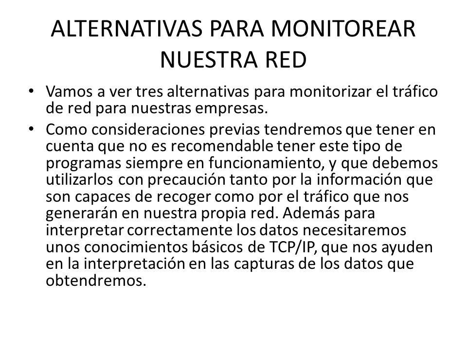 ALTERNATIVAS PARA MONITOREAR NUESTRA RED