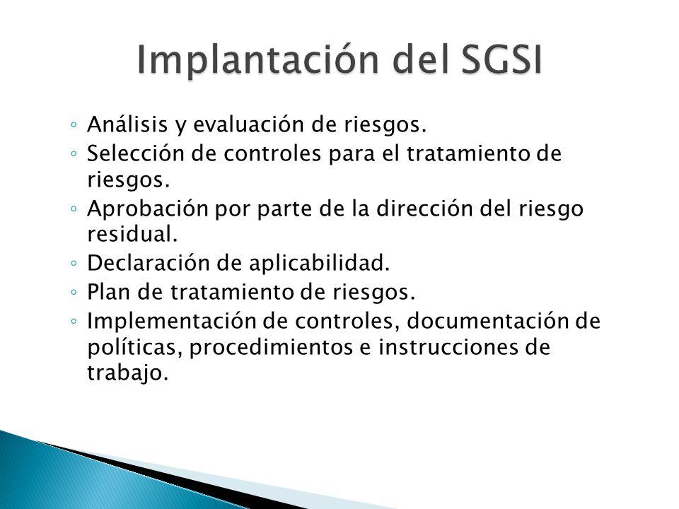 Implantación del SGSI Análisis y evaluación de riesgos.